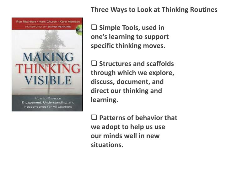 Three Ways to Look at Thinking Routines