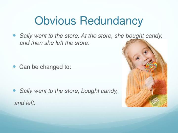 Obvious Redundancy