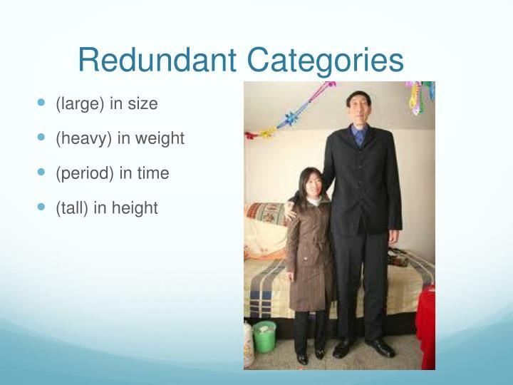 Redundant Categories
