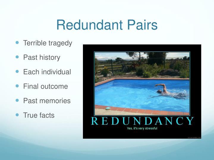 Redundant Pairs