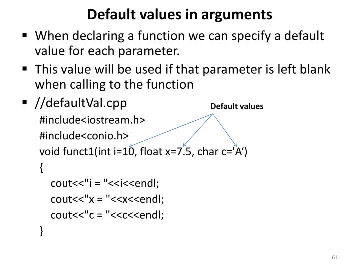 Default values in arguments