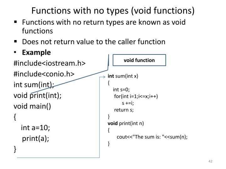 Functions with no types (void functions)