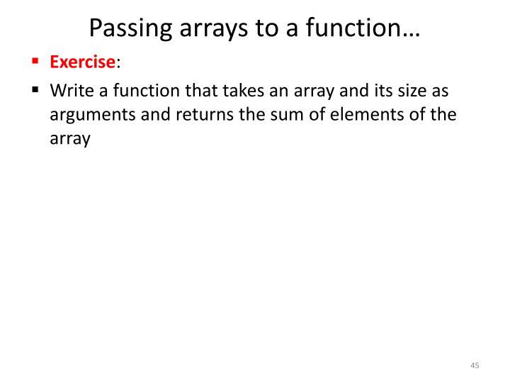 Passing arrays to a function…