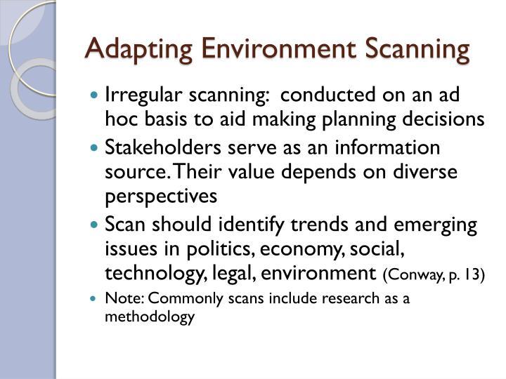 Adapting Environment Scanning