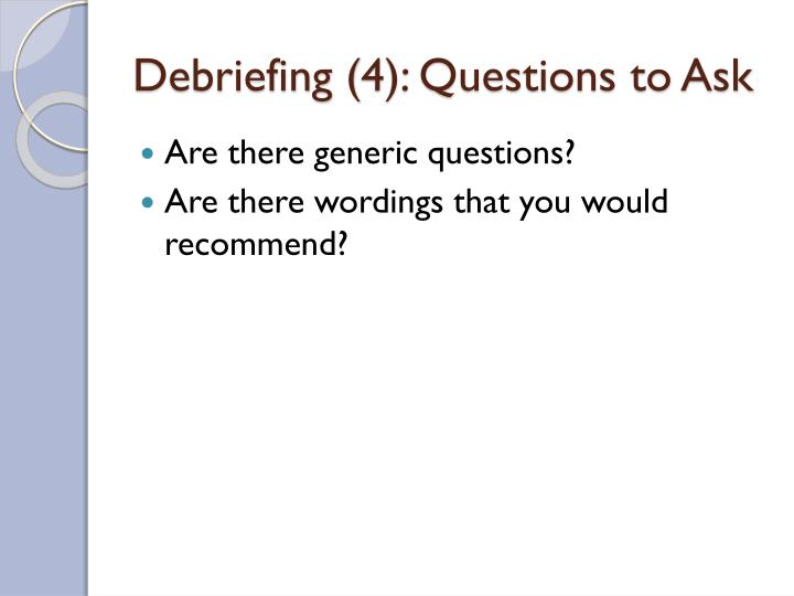 Debriefing (4): Questions to Ask