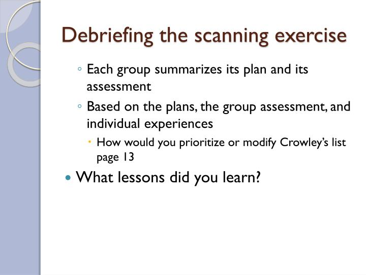 Debriefing the scanning exercise