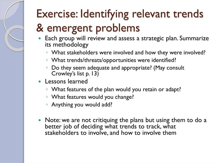 Exercise: Identifying relevant trends & emergent problems