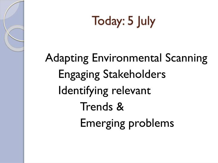 Today: 5 July