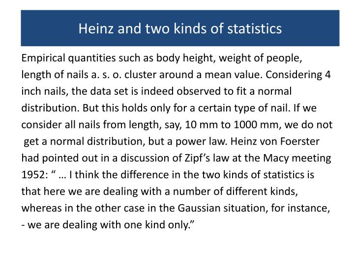 Heinz and two kinds of statistics