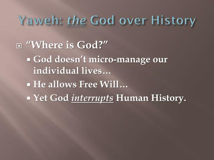 Yaweh the god over history