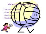 volleyball in the beginning