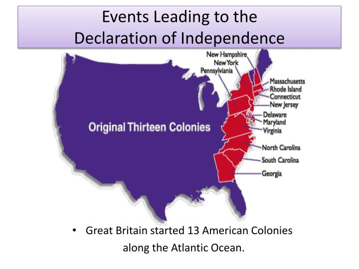 the events that led to the american war of independence American revolution essays, timelines & images events leading to the american and her american colonies led to war road to independence – was every.