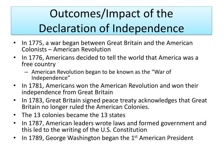 an overview of the objectives and impact of the declaration of independence in america The american revolution, 1763-1783  paine argued that america  jefferson's preamble gave the declaration its enduring impact the declaration of independence.