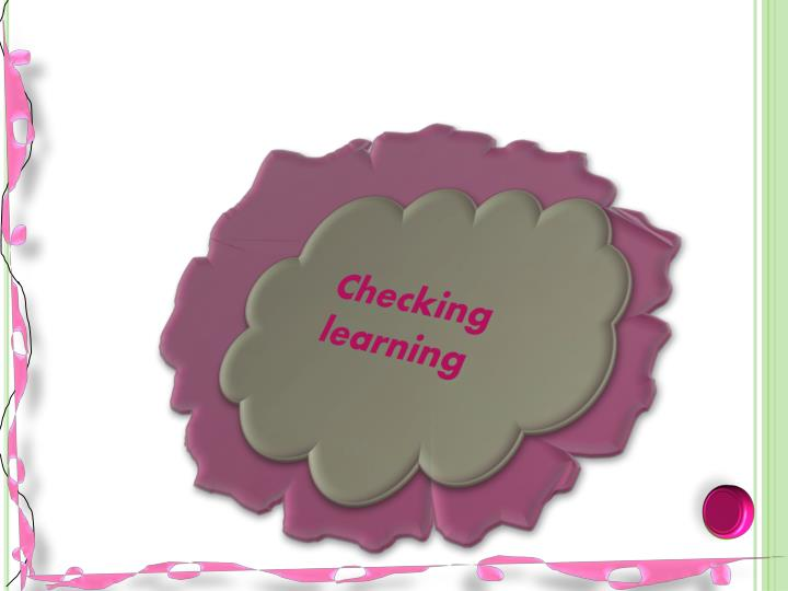 Checking learning