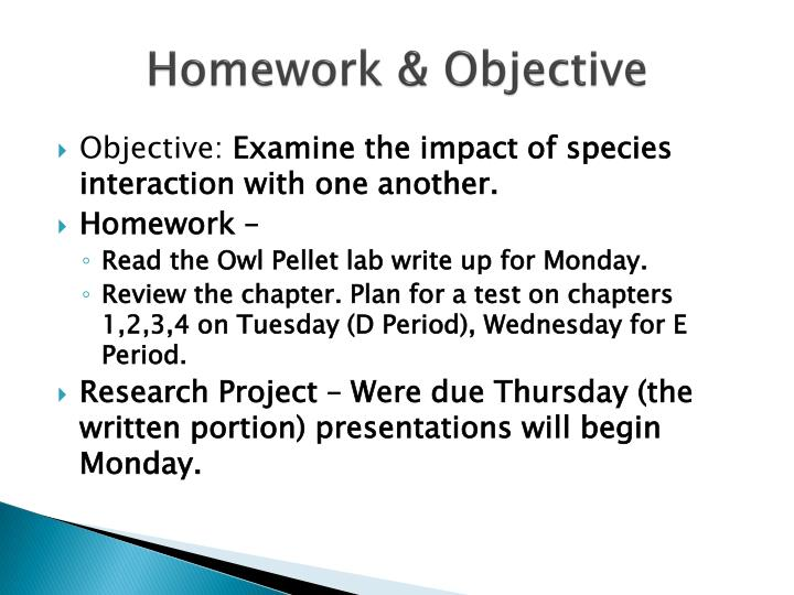 Homework & Objective