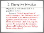 3 disruptive selection