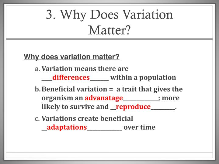 3. Why Does Variation Matter?