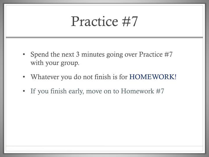 Practice #7