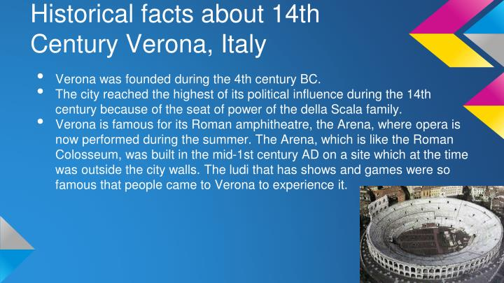 Historical facts about 14th Century Verona, Italy