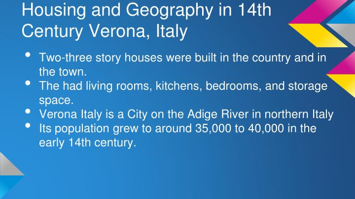 Housing and Geography in 14th Century Verona, Italy