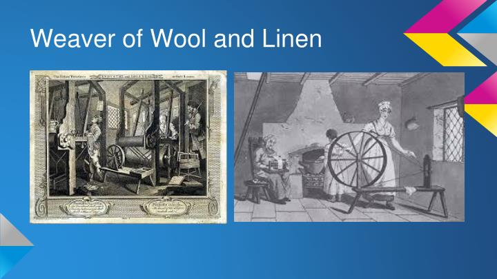 Weaver of Wool and Linen