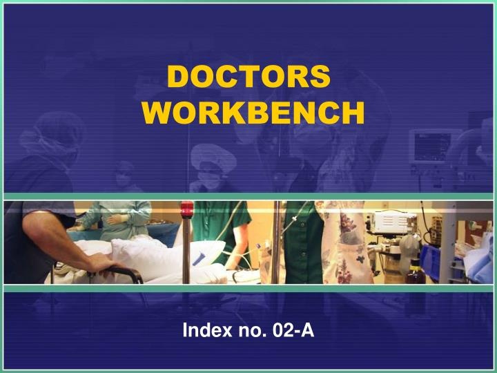 doctors workbench