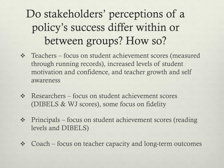 Do stakeholders' perceptions of a policy's success differ within or