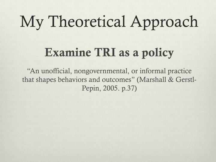 My Theoretical Approach