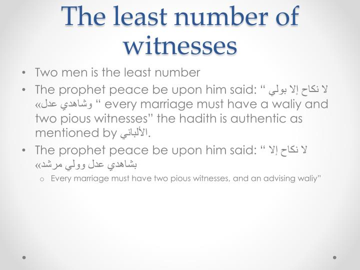 The least number of witnesses