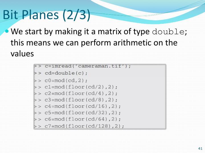 Bit Planes (2/3)