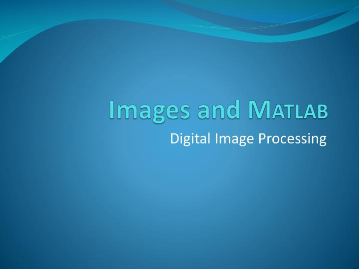 Images and m atlab