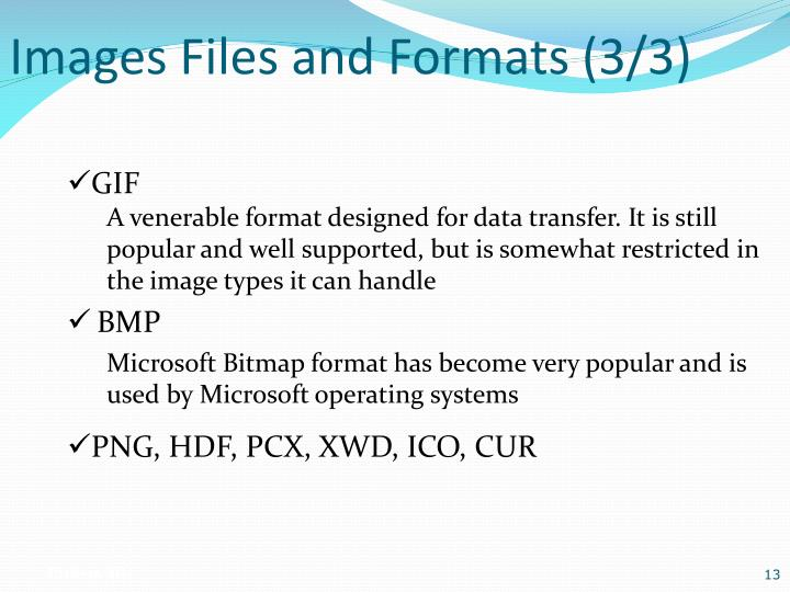 Images Files and Formats (3/3)