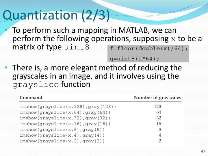 Quantization (2/3)
