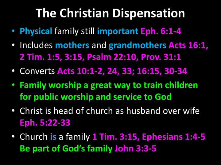 The Christian Dispensation