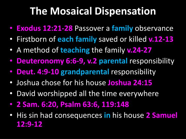 The mosaical dispensation