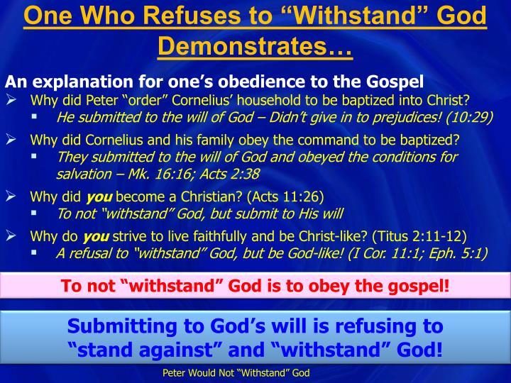 "One Who Refuses to ""Withstand"" God Demonstrates…"