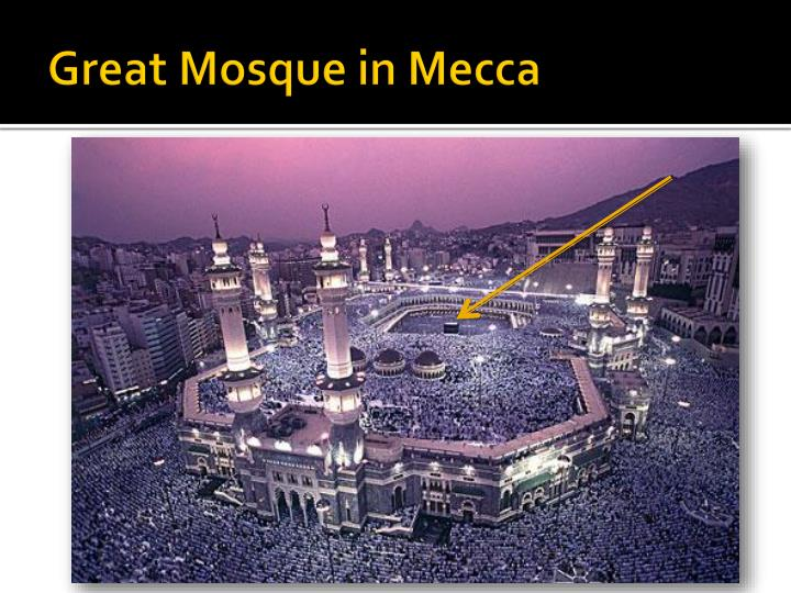 Great Mosque in Mecca