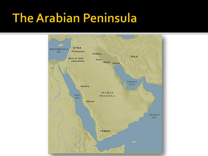 The arabian peninsula