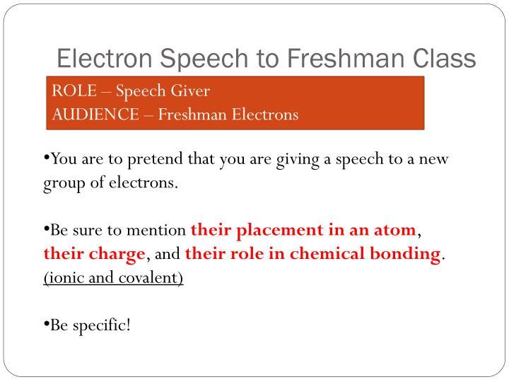 Electron Speech to Freshman Class