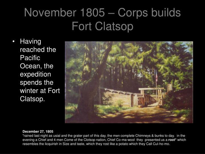 November 1805 – Corps builds Fort Clatsop