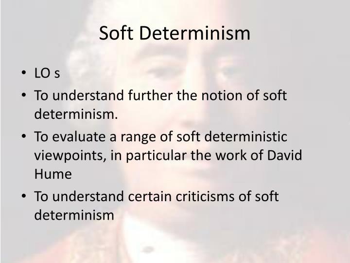Soft Determinism