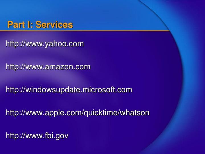 Part I: Services