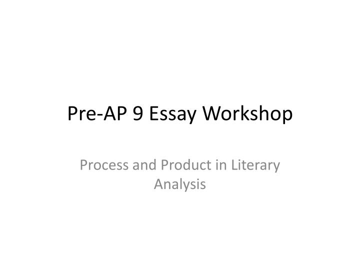 9 ap literature essays