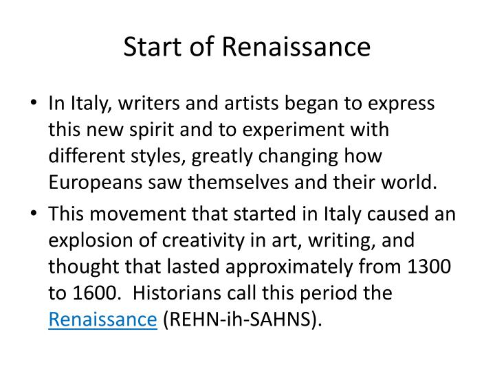 Start of Renaissance