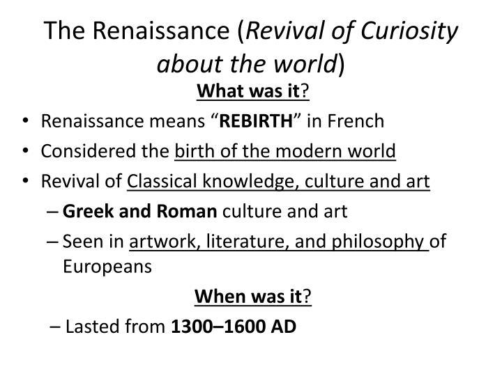 The Renaissance (