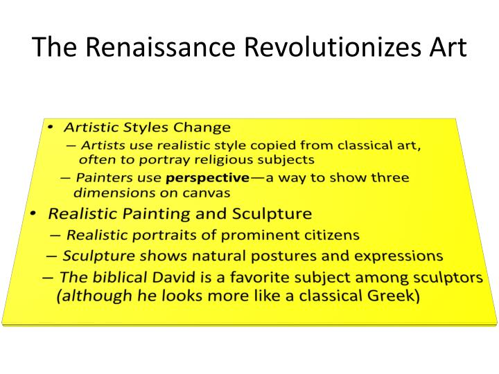 The Renaissance Revolutionizes Art
