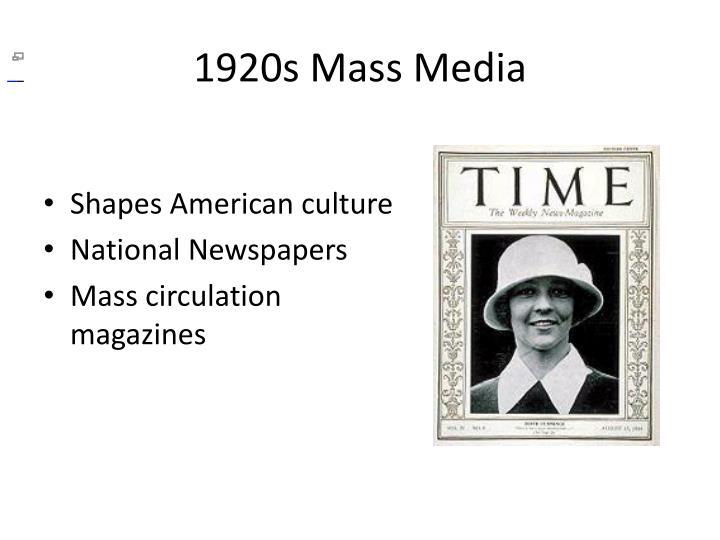 1920s Mass Media