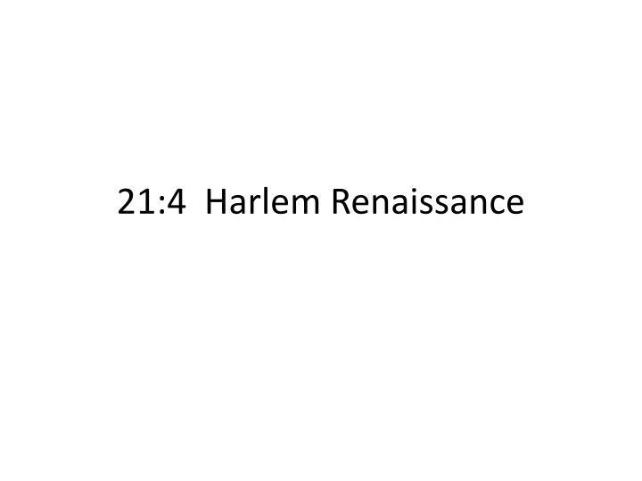 21:4  Harlem Renaissance