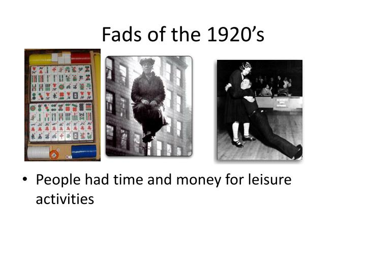 Fads of the 1920's
