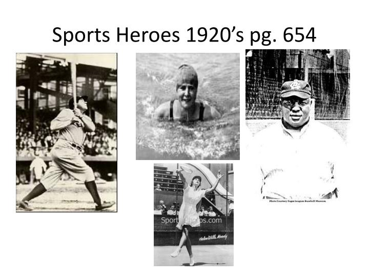Sports Heroes 1920's pg. 654